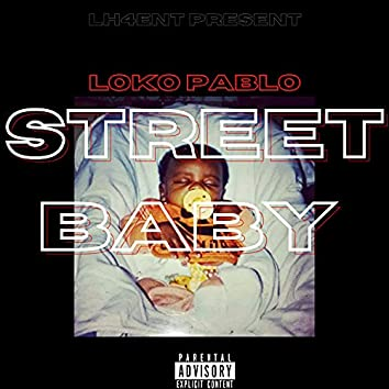Street Baby