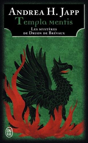 Les mystères de Druon de Brévaux, Tome 3 : Templa mentis