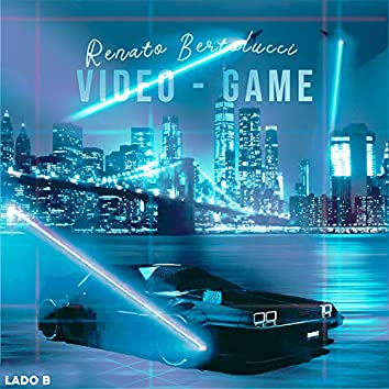 Video Game (Lado B)