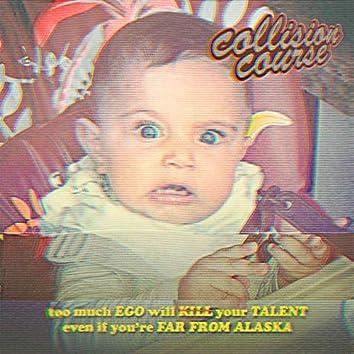 Collision Course (feat. Far From Alaska & Ego Kill Talent)