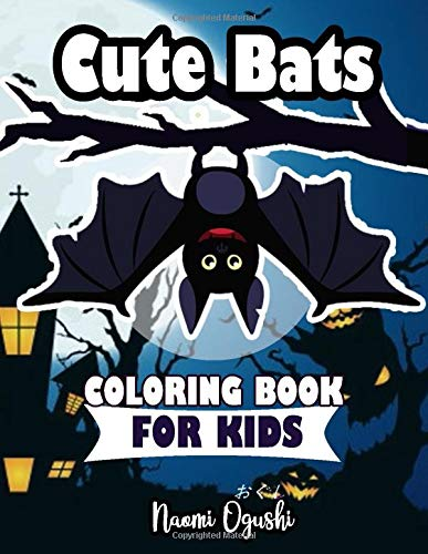 Cute Bats Coloring Book for Kids