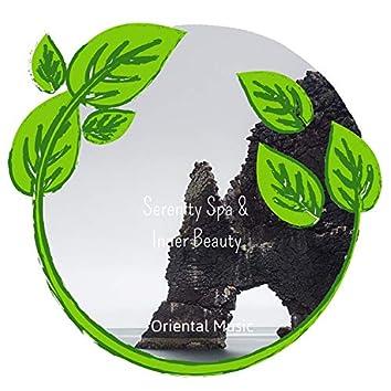 Serenity Spa & Inner Beauty - Oriental Music