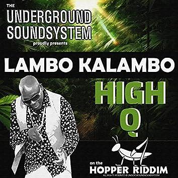 HIGH Q (feat. Lambo Kalambo)