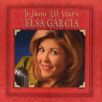 Tejano All Stars: Masterpieces By Elsa Garcia