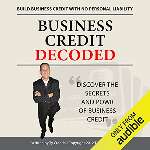 Business Credit Decoded  By  cover art