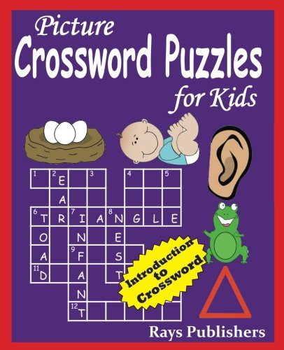 Picture Crossword Puzzles for Kids: Volume 1