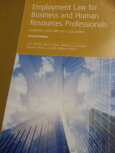 Employment Law for Business and Human Resources Professionals: Alberta and British Columbia, 2nd Edition