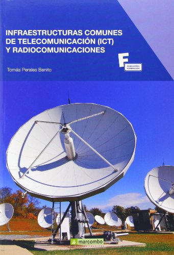Infraestructuras comunes de telecomunicación y radiocomunicaciones: 1 (MARCOMBO FORMACIÓN)