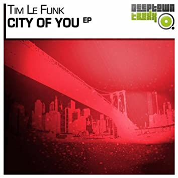 City Of You EP