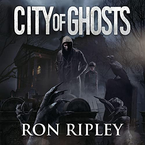 City of Ghosts: Supernatural Horror with Scary Ghosts & Haunted Houses: Death Hunter Series, Book 1