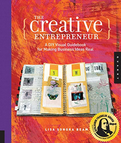 The Creative Entrepreneur: A DIY Visual Guidebook for Making Business Ideas Real (English Edition)