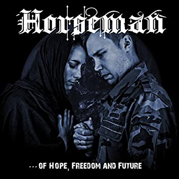 Of Hope, Freedom and Future