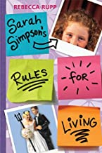 Sarah Simpson's Rules for Living (English Edition)
