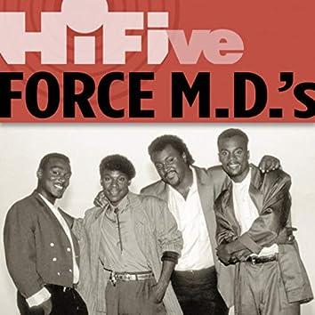 Hi-Five: Force M.D.'s