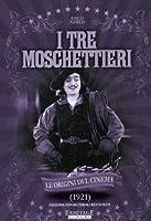 I Tre Moschettieri (1921) [Italian Edition]
