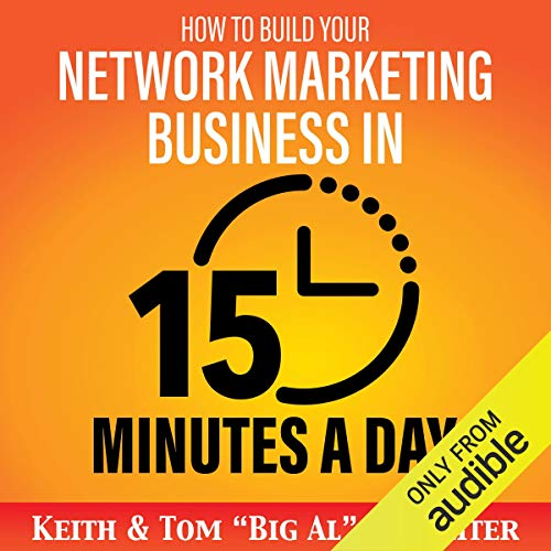 Page de couverture de How to Build Your Network Marketing Business in 15 Minutes a Day