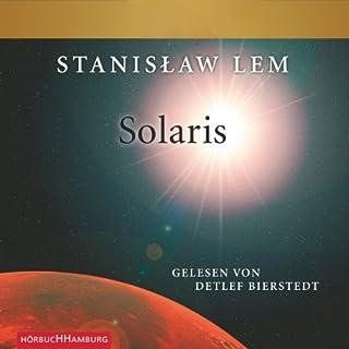 Solaris                   Autor:                                                                                                                                 Stanislaw Lem                               Sprecher:                                                                                                                                 Detlef Bierstedt                      Spieldauer: 8 Std. und 42 Min.     288 Bewertungen     Gesamt 4,0
