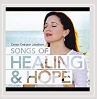 Songs of Healing & Hope