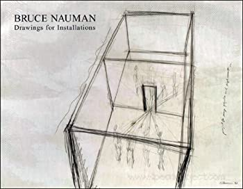 Hardcover Bruce Nauman : Drawings for Installations Book