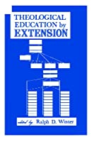 Theological Education By Extension 0865850070 Book Cover