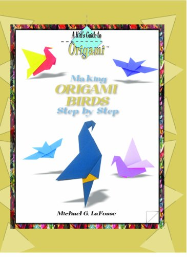 Making Origami Birds Step by Step (Kid's Guide to Origami)