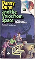 Danny Dunn And The Voice From Space 0070705356 Book Cover