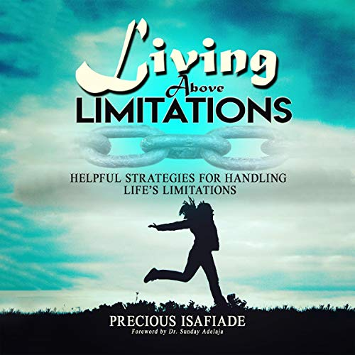 Living Above Limitations audiobook cover art