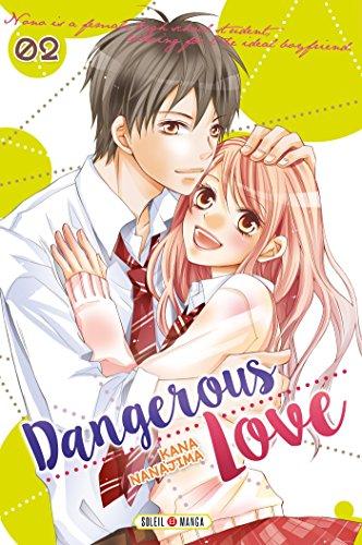 Dangerous love T02