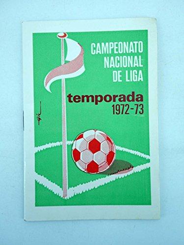 CALENDARIO CAMPEONATO NACIONAL DE LIGA TEMPORADA 1972 1973. Radiola