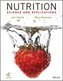 Nutrition: Science and Applications, 4e Binder Ready Version + WileyPLUS Learning Space Registration Card Set