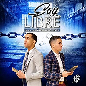 Soy Libre (feat. Josué Rosario)