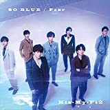Kis-My-Ft2 SO BLUE  Fear CD+DVD 初回盤B
