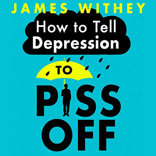 How to Tell Depression to Piss Off Titelbild
