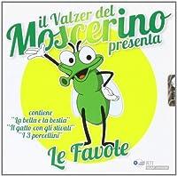 Le Favole Il Valzer Del Moscerino Presenta