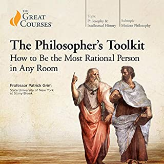 The Philosopher's Toolkit: How to Be the Most Rational Person in Any Room                   By:                                                                                                                                 Patrick Grim,                                                                                        The Great Courses                               Narrated by:                                                                                                                                 Patrick Grim                      Length: 12 hrs and 2 mins     Not rated yet     Overall 0.0