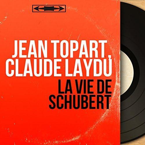 Jean Topart, Claude Laydu