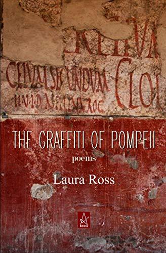 The Graffiti of Pompeii: Poems (English Edition)