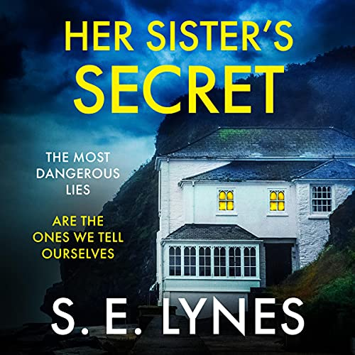 Her Sister's Secret: A completely gripping psychological thriller full of suspense