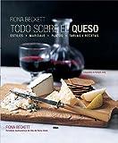 Todo sobre el queso (PRÁCTICA) (Spanish Edition)