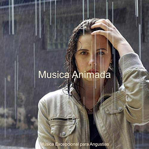 Música Excepcional para Angustias