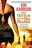 the witch with no name kim harrison