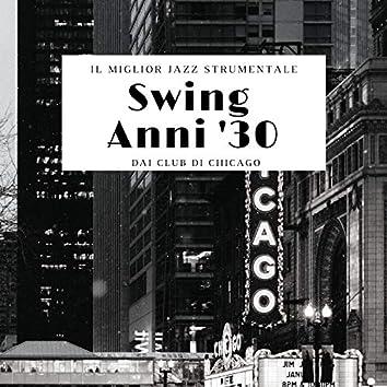Swing Anni '30 - Il miglior jazz strumentale dai club di Chicago