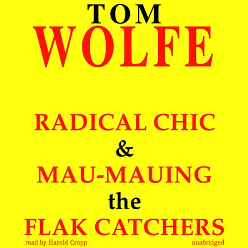 Radical Chic and Mau-Mauing the Flak Catchers audiobook cover art