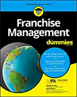 Franchise Management For Dummies (For Dummies (Business & Personal Finance))