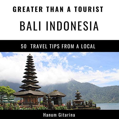 Greater Than a Tourist - Bali Indonesia Titelbild