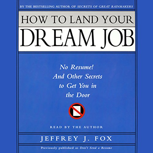 How to Land Your Dream Job audiobook cover art