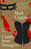 Candy from Strangers: A Thriller about Cam Girls, Cosplay, and NSFW Content (August Riordan Series Book 3)