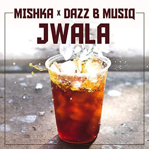 Mishka & Dazz B Musiq