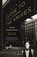 Close to the Knives: A Memoir of Disintegration (Canons)