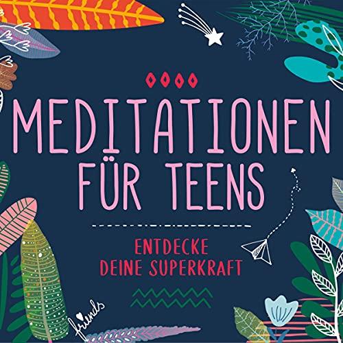 Meditationen für Teens Titelbild